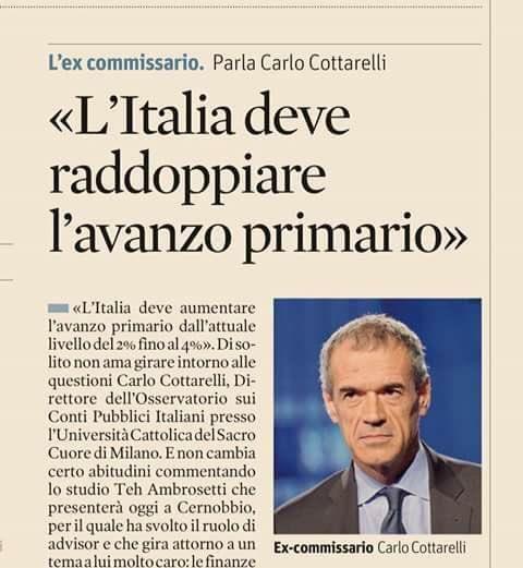 Ecco la ricetta economica di Cottarelli: raddoppiare l'avanzo primario, cioè distruggere quel che resta della classe media (di Giuseppe PALMA e Paolo BECCHI)