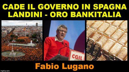 Italia News intervista Fabio Lugano: Spagna ed elezioni, Landini ed Oro Banca d'Italia