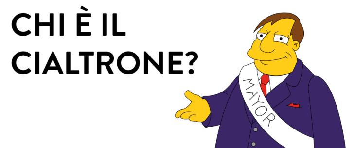 CIALTRONE E' CHI IL CIALTRONE FA (di Luigi Luccarini)