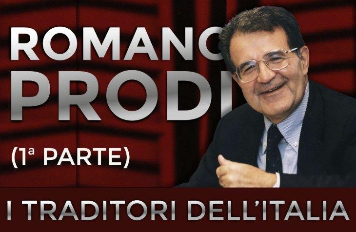 I TRADITORI: ROMANO PRODI – 1ma parte