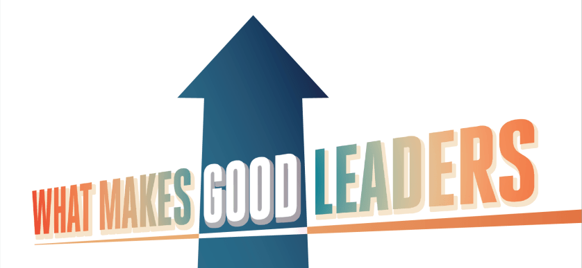Arrows with the words what makes good leaders