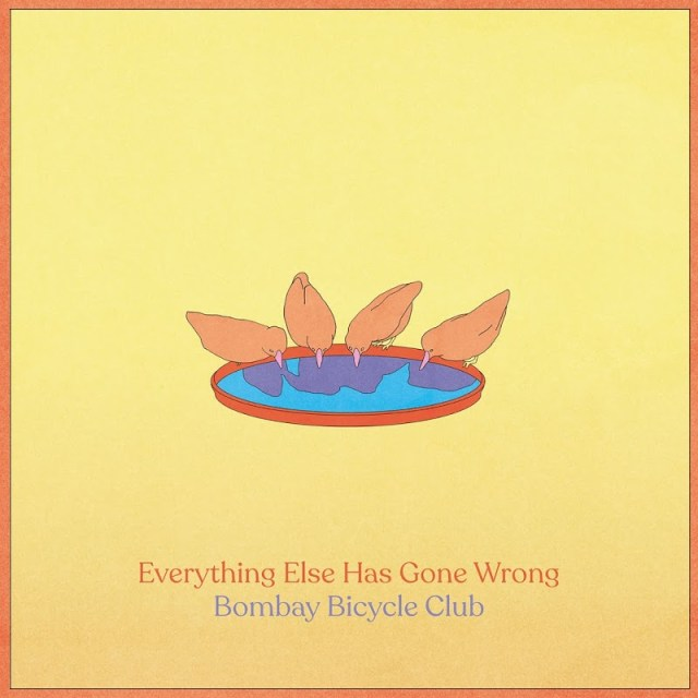 Download Bombay_Bicycle_Club-Everything_Else_Has_Gone_Wrong-WEB-2020-ENTiTLED