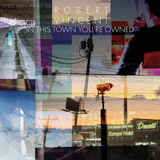 Download Robert_Vincent-In_This_Town_Youre_Owned-WEB-2020-BEAMS