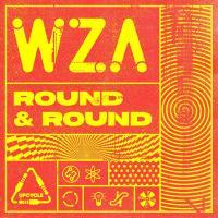 Wza - Round & Round / UpCycle Recordings