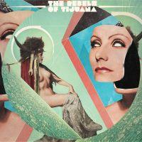The Rebels of Tijuana : sortie de leur 3e album