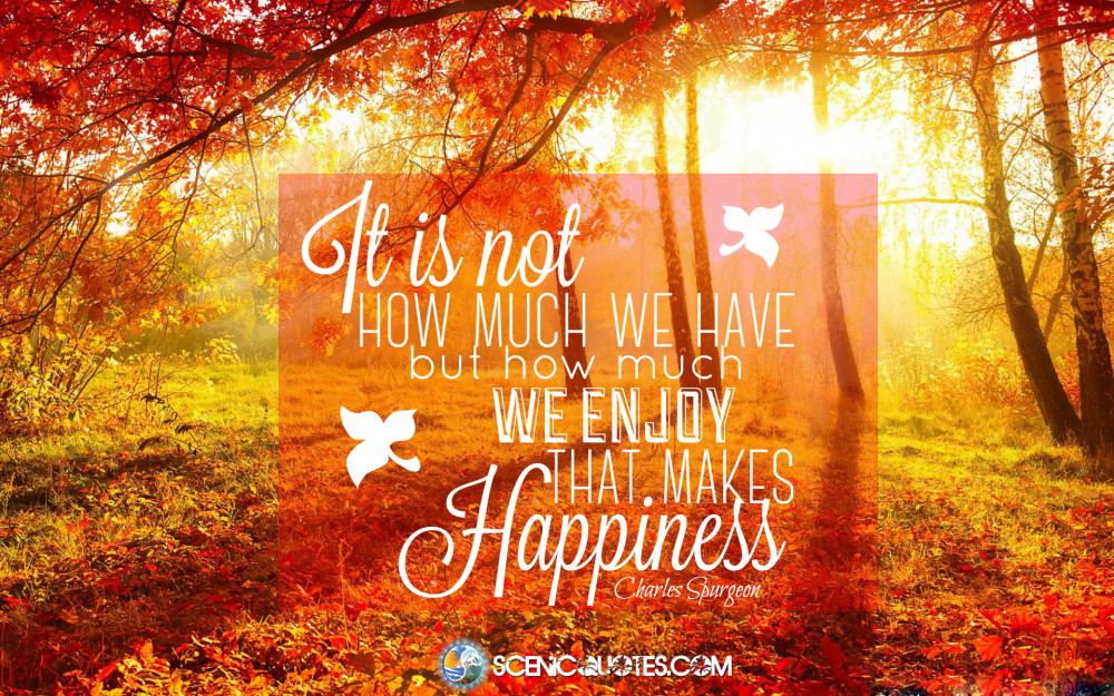 Free Desktop Wallpaper Scripture Fall Inspiring It Is Not How Much We Have Scenic Quotes