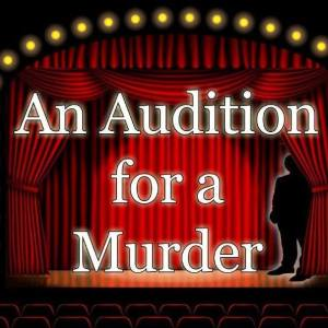 An Audition for a Murder @ Oak Street Playhouse | Chattanooga | Tennessee | United States