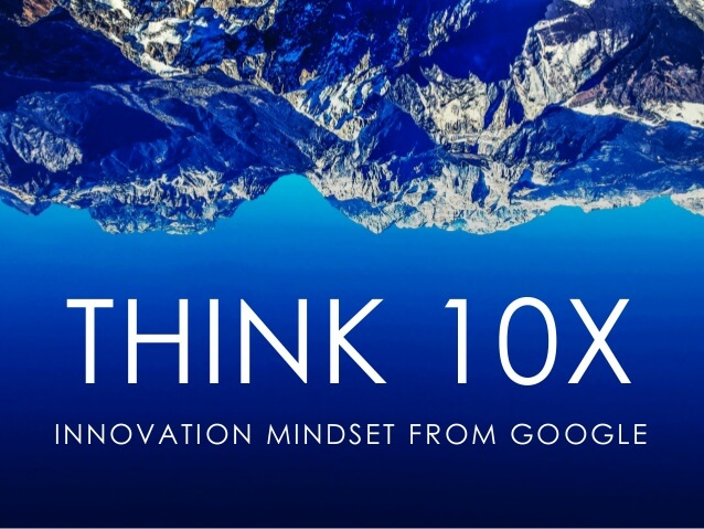 10x thinking - de google mindset voor innovatie