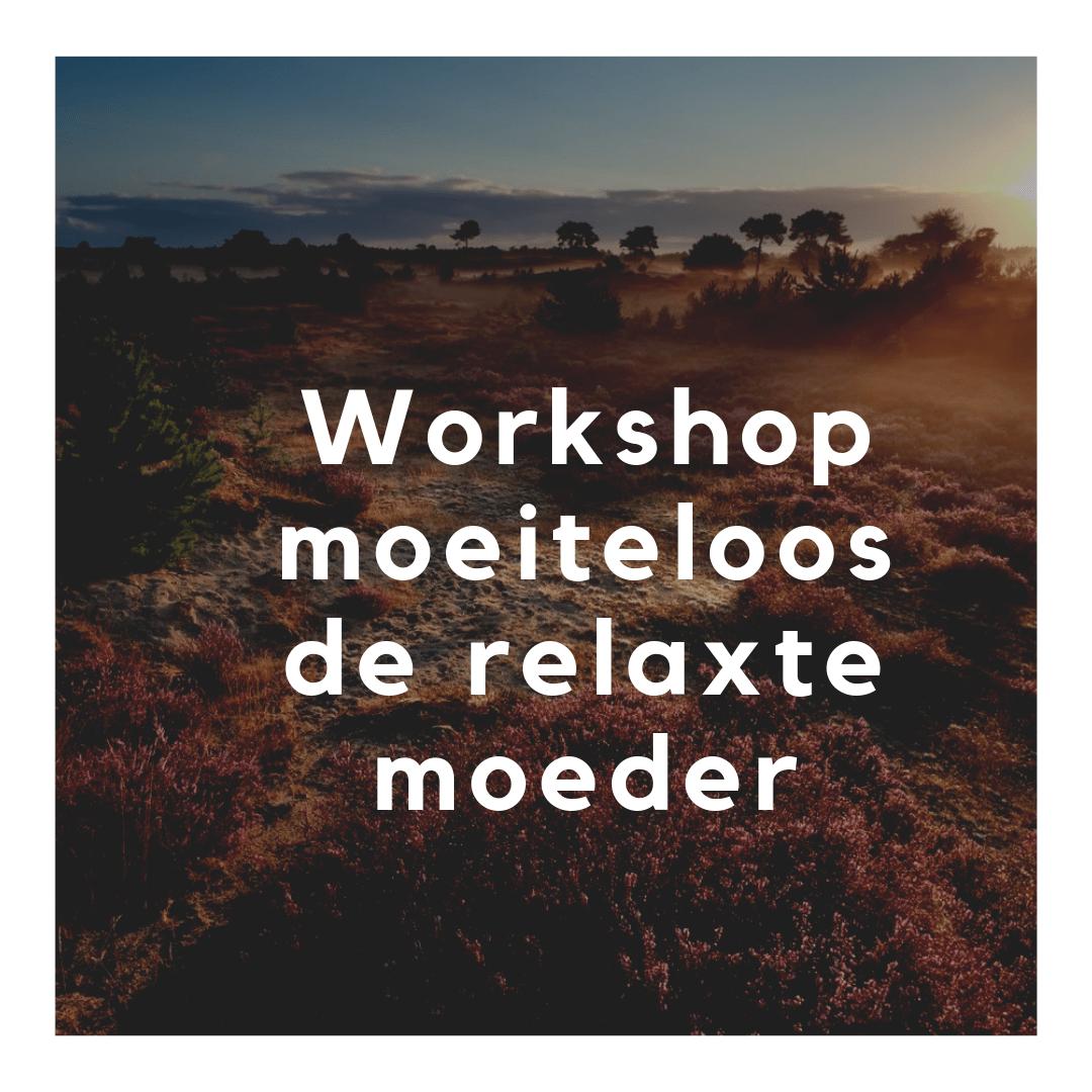 Workshop_relaxte_moeder