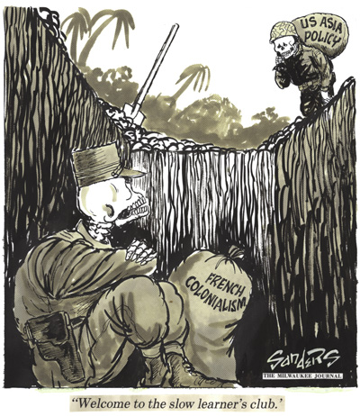 After the French had dug their own grave, the US arrived to impose a new form of colonialism in Asia again. (Cartoon by Bill Sanders.). Click for a larger image.