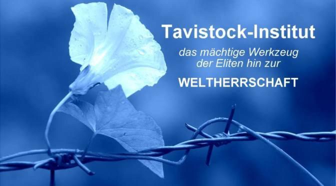 Tavistock-Institut – das mächtige Werkzeug der Eliten hin zur Weltherrschaft