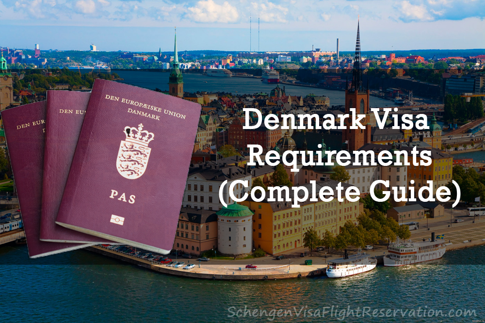 Denmark Visa Requirements - Schengen Visa