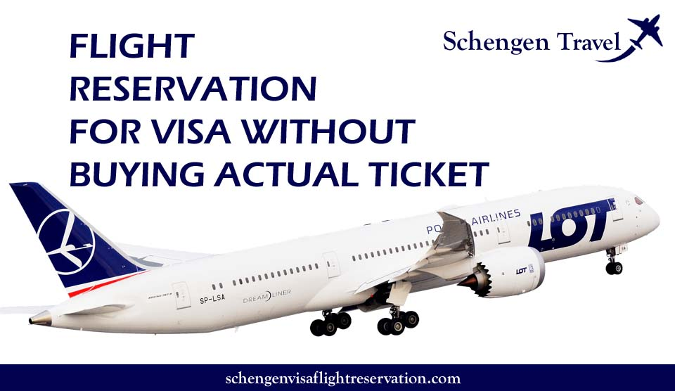 Flight Reservation For Visa Application - With Out Paying For tickets