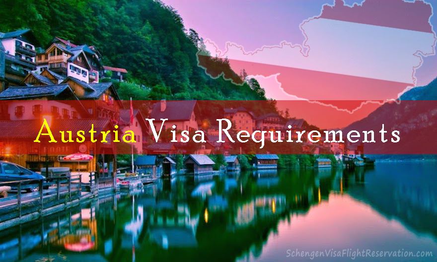 Austria Visa Requirements and how to apply