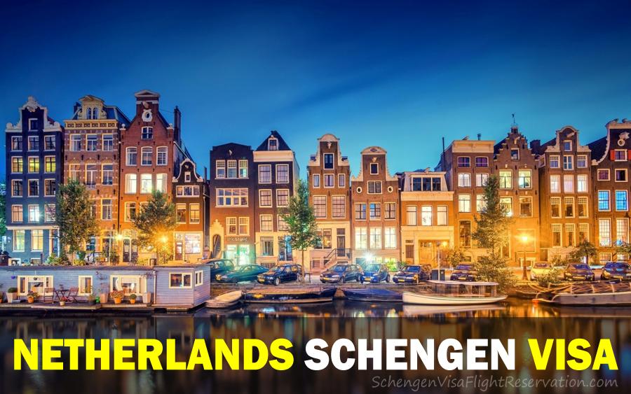 How To Apply For A Netherlands Schengen Visa