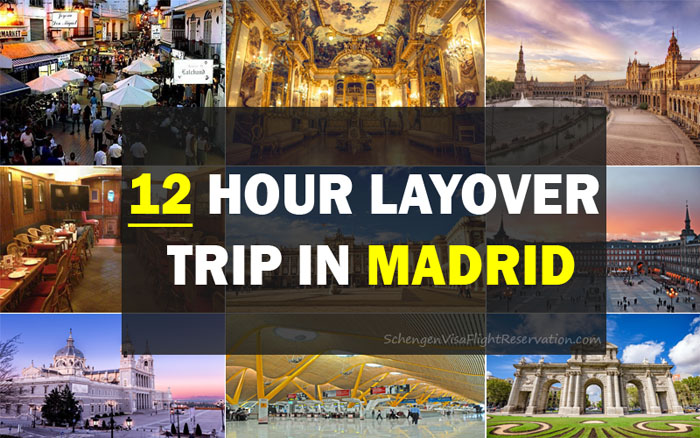 A 12 hour Layover Trip in Madrid