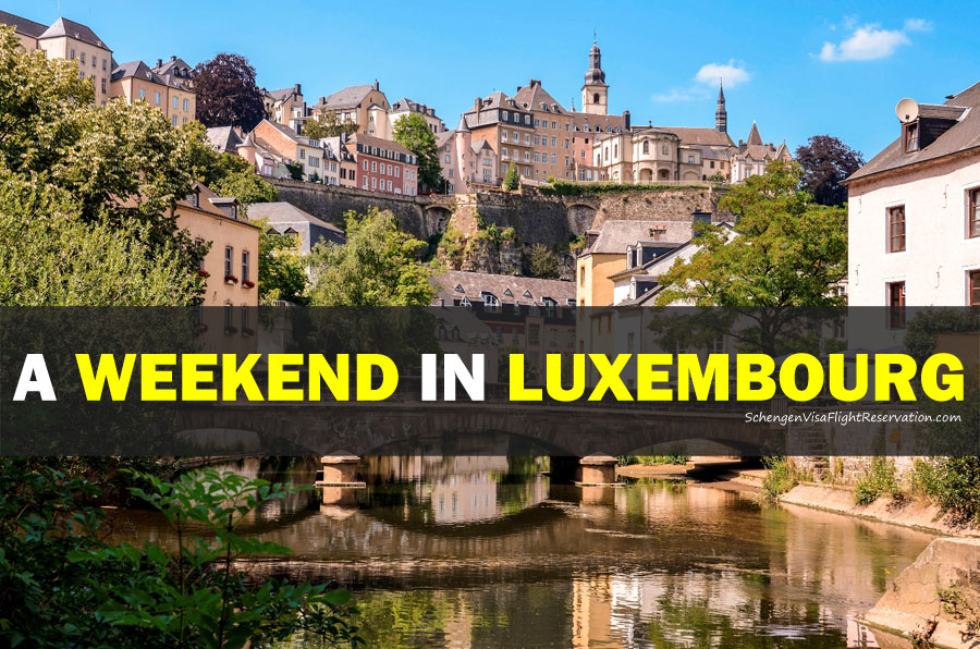 A Weekend in Luxembourg