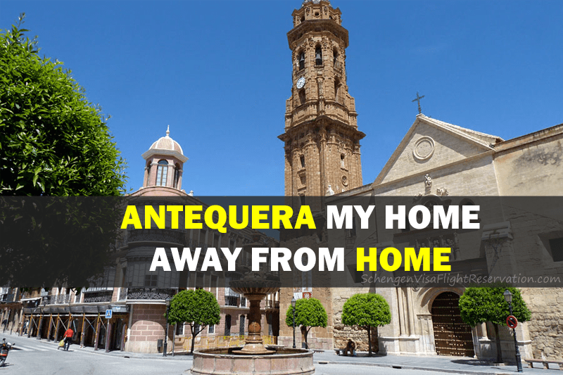 Antequera My Home Away from Home – Travel to Spain