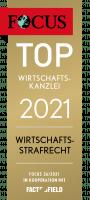 FOCUS TOP Kanlzei Wirtshcaftsrecht 2021 Wirtschaftsstrafrecht