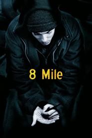 """Plakat for filmen """"8 Mile"""""""