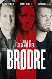 """Plakat for filmen """"Brødre"""""""