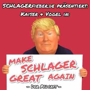 Make Schlager great again der Schlager-Podcast - Titelbild