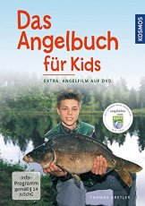 """Das Angelbuch für Kids: Inklusive DVD: """"Der Angelfilm für Kids -"""