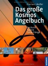 Das große Kosmos-Angelbuch -
