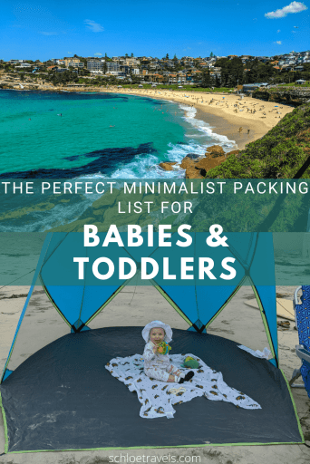 The Perfect Minimalist Packing List for babies and Toddlers