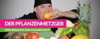 pflanzenmetzger-veganer-koch