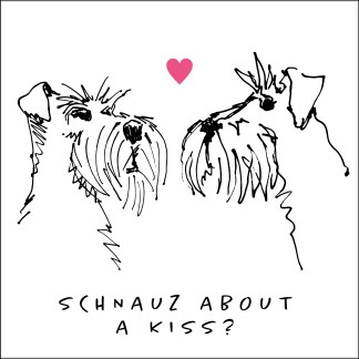 sketchy schnauz about a kiss card
