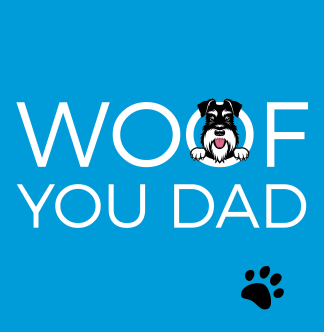 Card saying woof you dad on blue background with silver and black dog