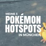 titelbild_blog_pokemon-hotspots