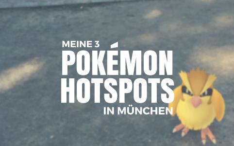 Titelbild Blogpost Pokemon Hotspots in München