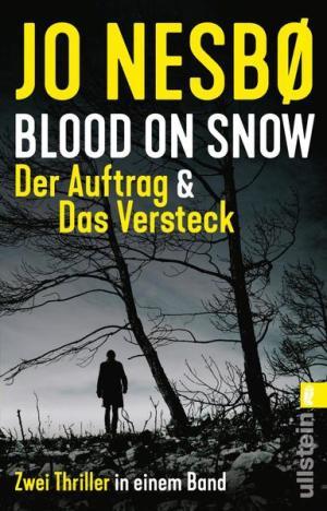 Blood on Snow. Der Auftrag & Das Versteck   Schöner morden mit dem Bundeslurch