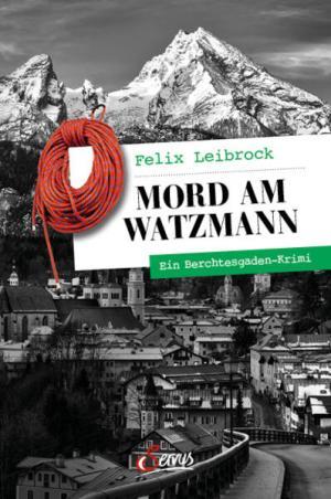 Mord am Watzmann | Schöner morden mit dem Bundeslurch