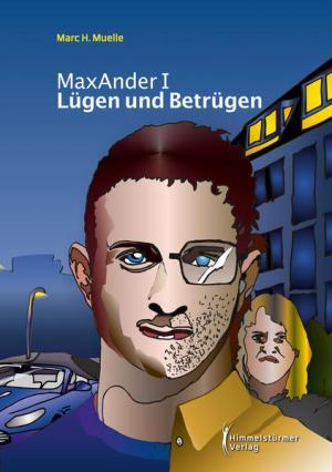 Lügen und Betrügen: Max Ander I | Schöner morden mit dem Bundeslurch
