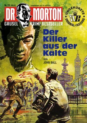 Dr. Morton 72: Der Killer aus der Kälte | Schöner morden mit dem Bundeslurch