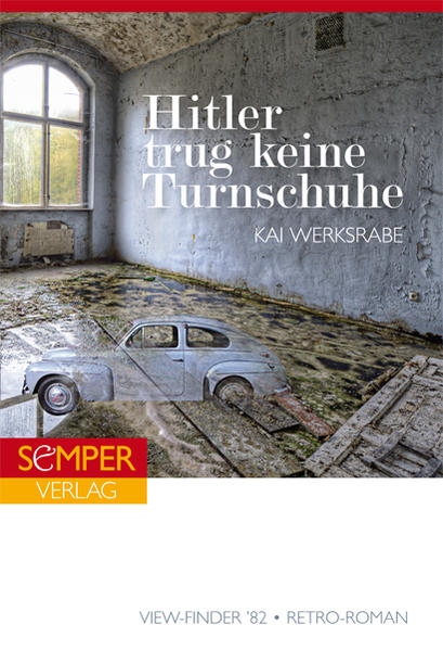 Hitler trug keine Turnschuhe | Schöner morden mit dem Bundeslurch