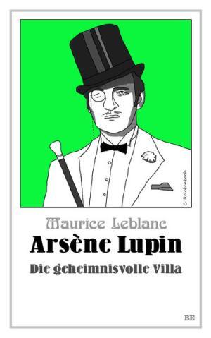 Arsène Lupin - Die geheimnisvolle Villa | Schöner morden mit dem Bundeslurch