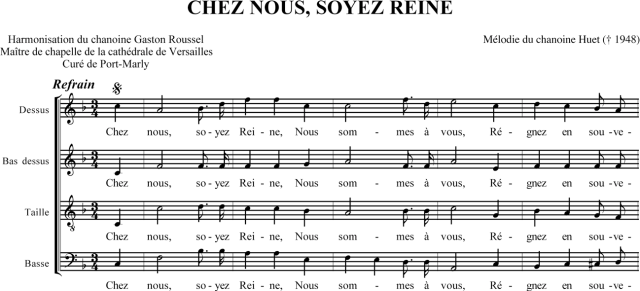 Chanoine Huet & Chanoine Roussel - Chez nous, soyez Reine