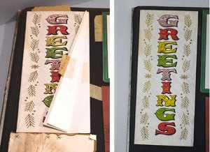 Some of the greeting cards required additional treatments such as mending or flattening prior to digitization.