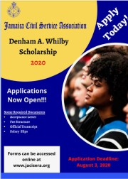 The Denham Whilby Memorial Scholarship by the Jamaica Civil Service Association (JCSA)