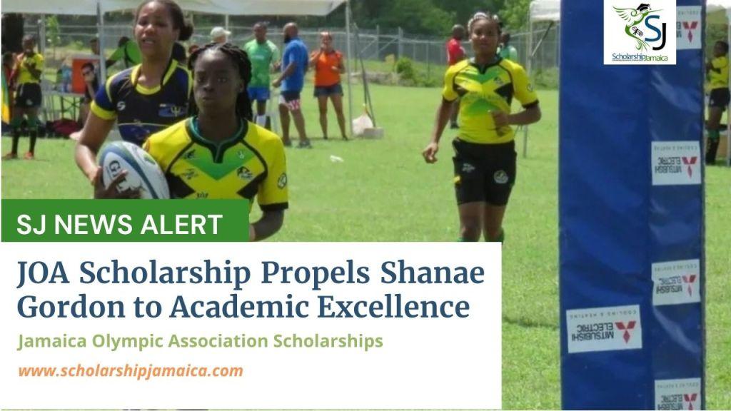 Jamaica Olympic Association scholarship propels Shanae Gordon to academic excellence