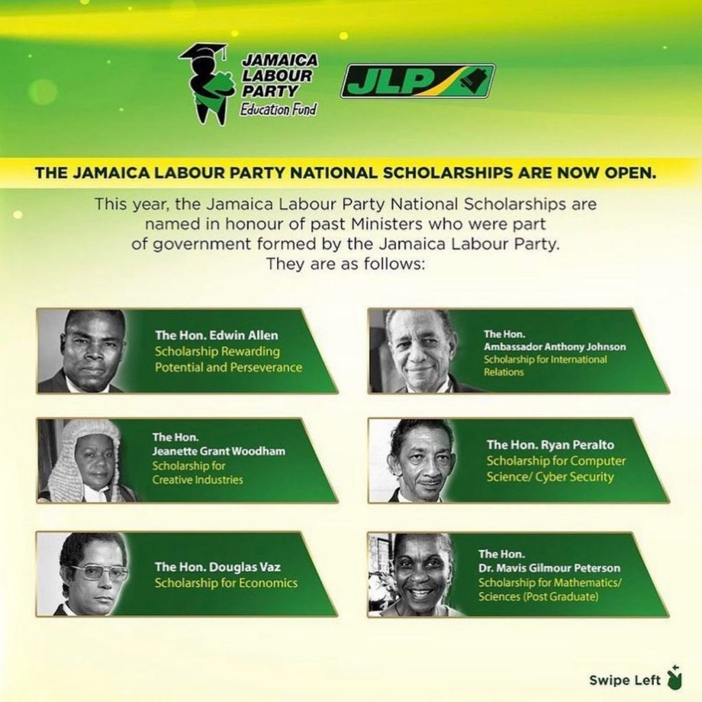 The 2021 Jamaica Labour Party Education Fund Scholarship Programme. 4 tertiary merit-based scholarships valued between J$500k -$700k annually for 3 years. Specialization in Journalism, Epidemiology/Public Health, Mathematics/Economics, or Teacher Education. Deadline is August 19, 2021.