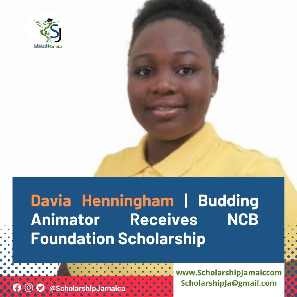 Davia Henningham, a budding animator is 'grateful' for the opportunity to further her dreams at the University of Technology, Jamaica with a $300,000 NCB Foundation Scholarship.