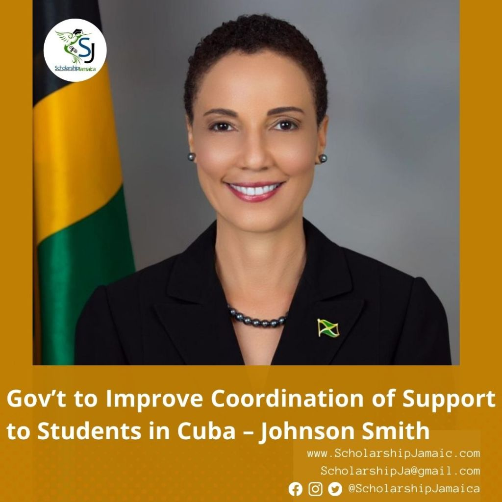 Kamina Johnson Smith says GOJ plans to protect the welfare of Jamaican students in Cuba experiencing challenges from the pandemic in that country.