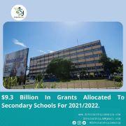 $9.3 Billion In Grants Allocated To Secondary Schools For 2021/2022