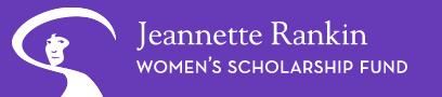 Featured Scholarship: Jeannette Rankin Women's Scholarship Fund