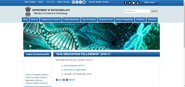 Applications from around the country are invited for Tata Innovation Fellowship, which is a highly competitive scheme presided over by the Department of , Min. of Science & Technology, Biotechnology and Government of India to recognise and award scientists who have achieved outstanding in the field biological sciences